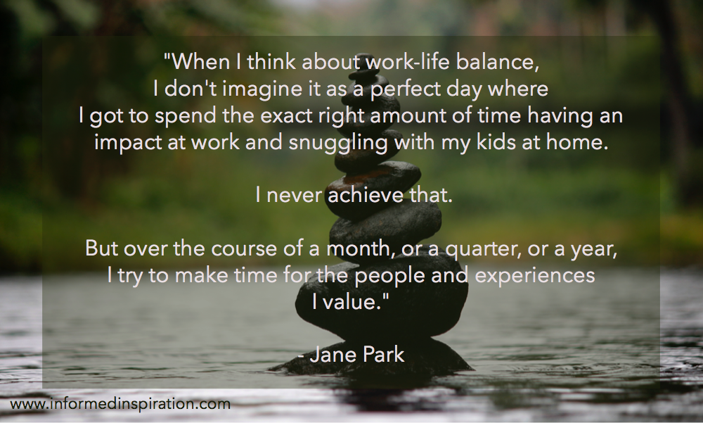 work life balance quotes - Jane Park