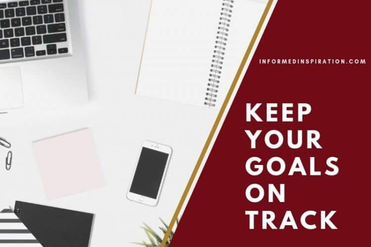 Keep your goals on track